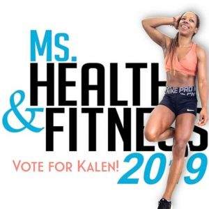Ms. Health and Fitness - Vote for Kalen Green