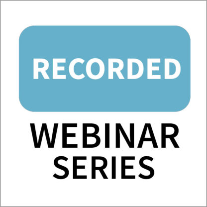 Recorded Webinar Series